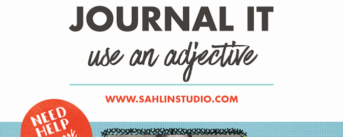 Need Help Journaling? Try Use Adjectives to Help Tell Your Story