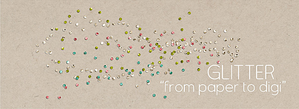 Hot Trend from Paper Scrapbooking: Glitter + FREE Glitter Style