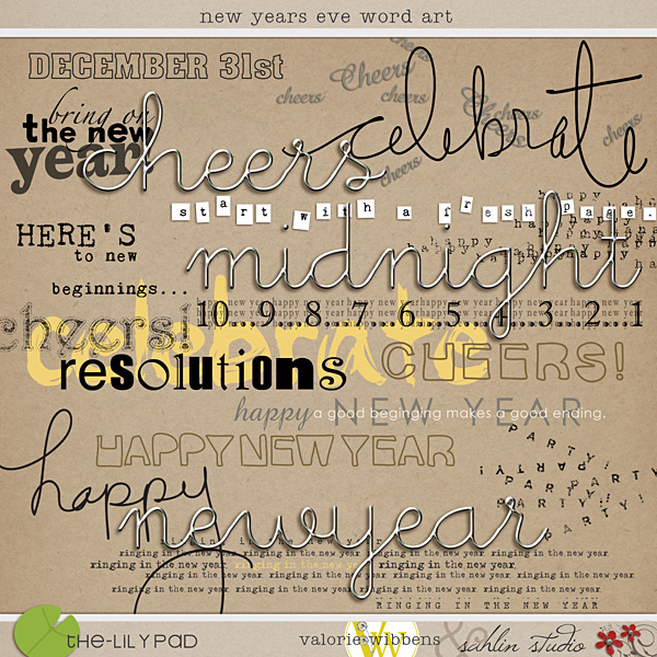 New Years Eve Word Art by Sahlin Studio and Valorie Wibbens