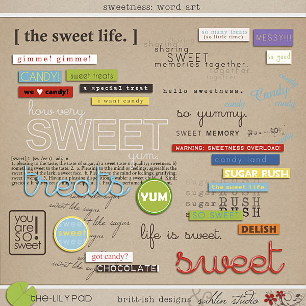 Sweetness: Word Art by Sahlin Studio and Britt-ish Designs