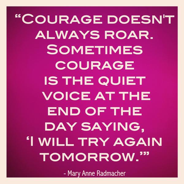 inspirational words on courage sahlin studio digital