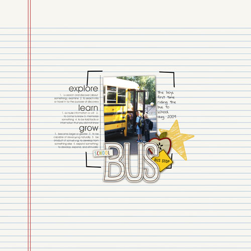 First Bus Ride Digital Scrapbook Layout by crazygirl featuring Explore.Learn.Grow. Kit and Snipettes: Explore.Learn.Grow. by Sahlin Studio