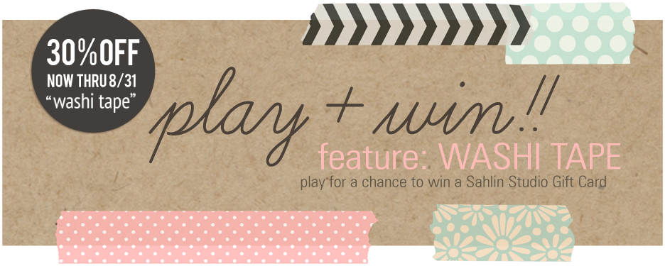 PLAY and WIN - Featured Product Washi Tape by Sahlin Studio
