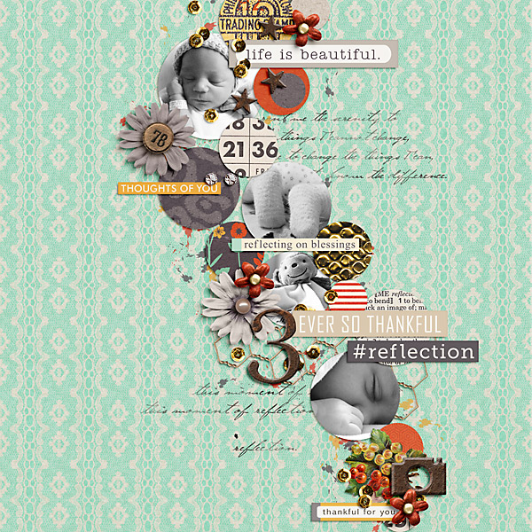 blessings layouts by PuSticks using reflection kit by sahlin studio