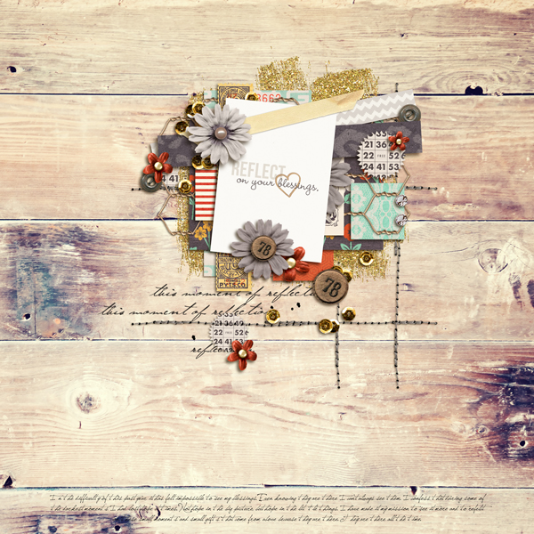 reflect on your blessings layout by crystalbella77 using Reflection kit by Sahlin Studio