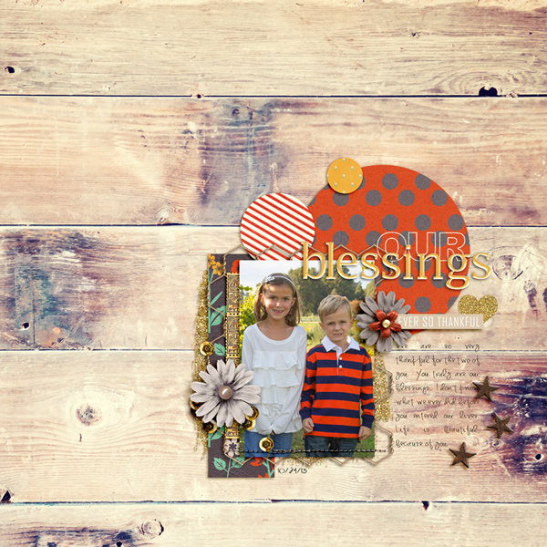 blessing layout by rlma using Reflection kit by Sahlin Studio