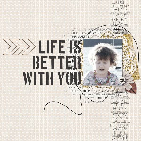Life Is Better With You digital layout by MlleTerraMoka using Stamped Sentiments Digital Word Art No. 2: Love by Sahlin Studio