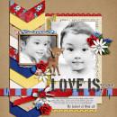 Love Is digital layout by dianeskie using Stamped Sentiments Digital Word Art No. 2: Love by Sahlin Studio