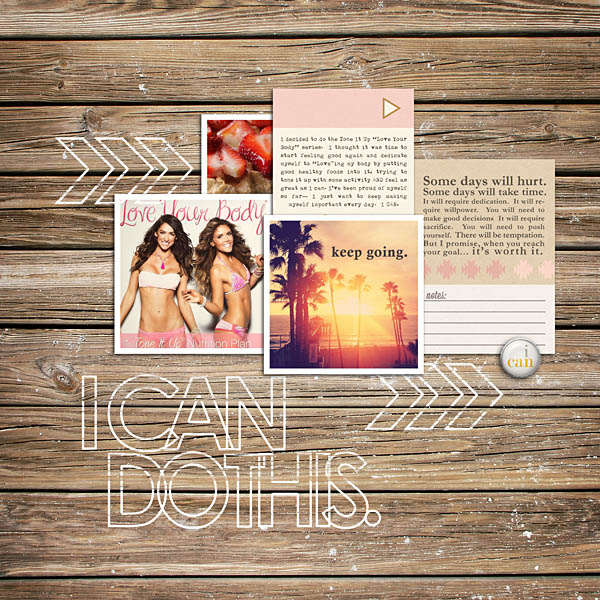 I CAN DO THIS... Inspirational Motivational digital scrapbooking layout by kristasahlin using Motivational Word Art by Sahlin Studio