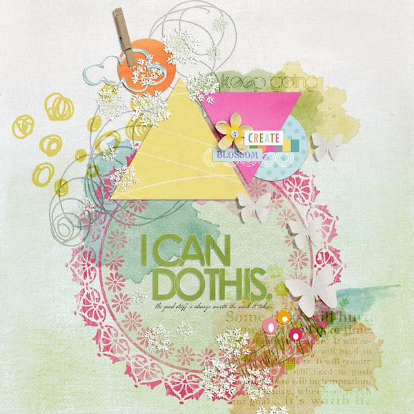 Inspirational digital scrapbooking layout by PuSticks using Motivational Word Art by Sahlin Studio
