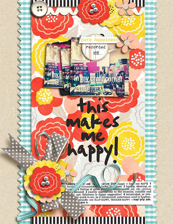 This Makes Me Happy digital scrapbook layout using Pure Happiness by Sahlin Studio