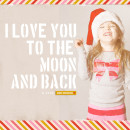I Love You To The Moon and Back digital layout by EHStudios using Stamped Sentiments Digital Word Art No. 2: Love by Sahlin Studio