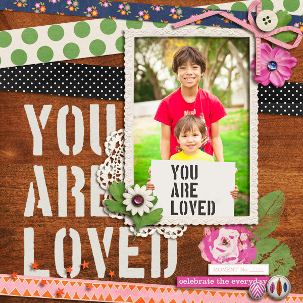 You Are Loved digital layout by mikinenn using Stamped Sentiments Digital Word Art No. 2: Love by Sahlin Studio