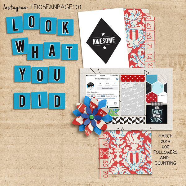 Look What You Did digital scrapbook layout by norton94 using Anagram Letter Tile Alpha 2 by Sahlin Studio