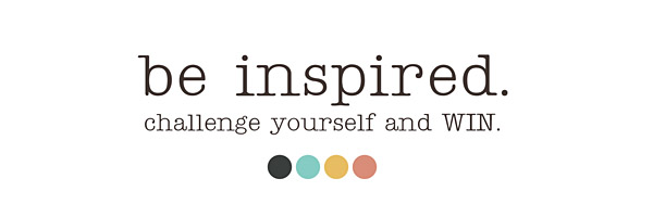 Be Inspired - Sahlin Studio Blog Challenges