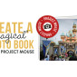 Create a Magical Disney Photo Book using Project Mouse