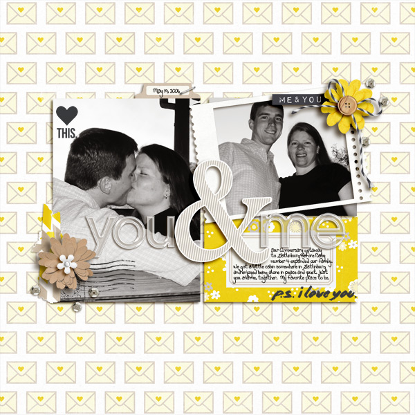 You and Me Digital Scrapbook Page by becca1976 using P.S. I Love You (Kit) by Sahlin Studio
