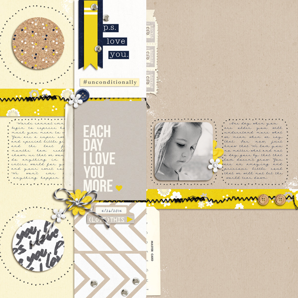 Love This Digital Scrapbook Page by crystalbella77 using P.S. I Love You (Kit) by Sahlin Studio