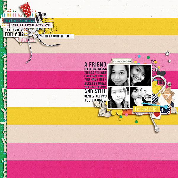 Digital Scrapbook Page by scrappydonna using Life Is Better With You Mini Kit by Sahlin Studio