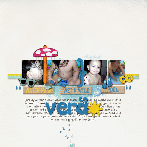 digital scrapbooking layout created by ana.paula featuring waterpark by sahlin studio and jacque larsen