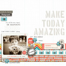 Make Today Amazing digital scrapbook page by mikinenn featuring Flashback by Sahlin Studio
