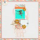 Fun In The Sun Digital Scrapbook Page by Dana featuring Hello Sun by Sahlin Studio