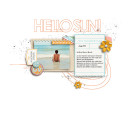 This Summer Day digital scrapbook page by sucali featuring Hello Sun by Sahlin Studio