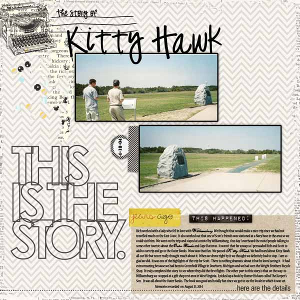 Kitty Hawk digital scrapbook layout by jang featuring We Are Storytellers Word Art by Sahlin Studio