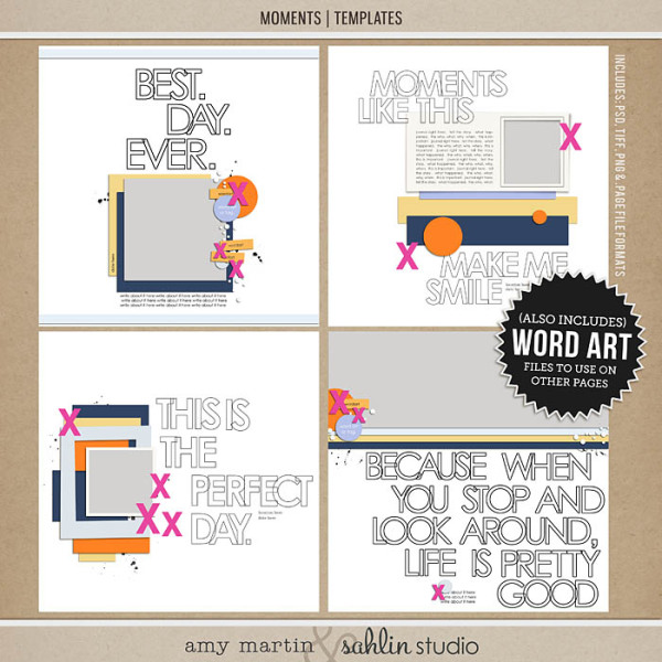 Templates: Moments by Sahlin Studio and Amy Martin Designs
