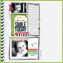 Smile Today digital scrapbooking page by T.N.Anderson using MPM Charmed and Add-Ons by Sahlin Studio