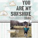 you are my sunshine digital scrapbook layout created by t.n.anderson featuring stamped sentiments by sahlin studio