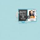 Happy Birthday To You digital scrapbooking page by Arumrose using Birthday Cake by Sahlin Studio