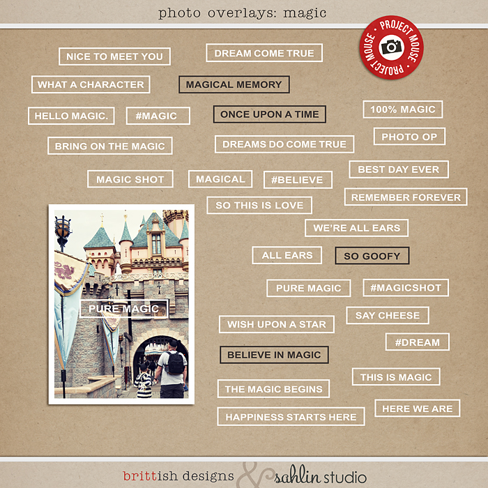 Photo Overlays: Magic by Sahlin Studio & Britt-ish Designs | Project Mouse Perfect for Disney Photo Overlays in your Project Life album!