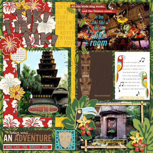 Enchanted Tiki Room digital scrapbooking page by PuSticks using Project Mouse (Adventure) by Britt-ish Designs and Sahlin Studio