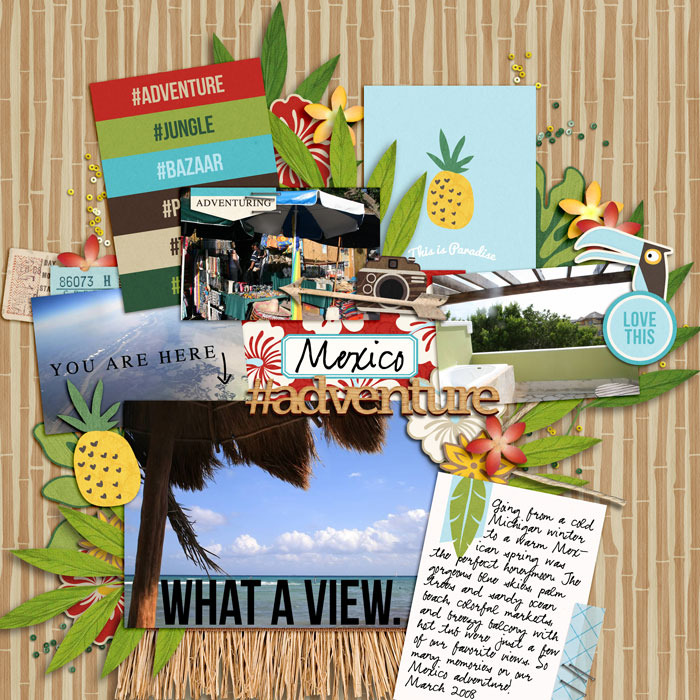 Mexico Adventure digital scrapbooking page by editorialdragon using Project Mouse (Adventure) by Britt-ish Designs and Sahlin Studio