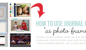 How to Use Journal Cards to Frame Photos