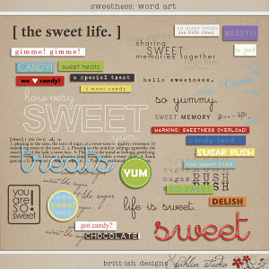 Sweetness Word Art by Britt-ish Designs and Sahlin Studio