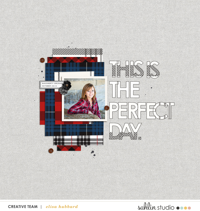 Flannel & Plaid digital scrapbook layout featuring Mad For Plaid by Sahlin Studio
