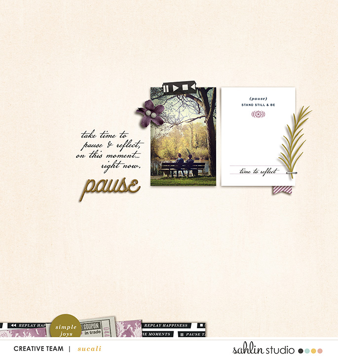 Digital scrapbooking layout by sucali using Pause by Sahlin Studio