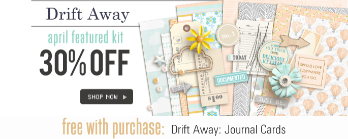Drift Away - April Featured Kit - 30%OFF + Free Journal Card pack with Purchase of Kit
