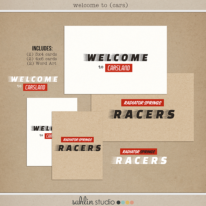 Welcome To (Cars) by Sahlin Studio - Perfect for those Disney Project Mouse or Project Life albums for scrapping Carsland, Radiator Springs