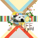Life Is Good digital scrapbooking page by EllenT using Highs and Lows by Sahlin Studio