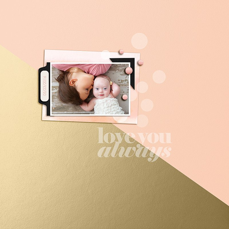 Love You Always siblings  sisters digital scrapbooking page using Me and You by Sahlin Studio