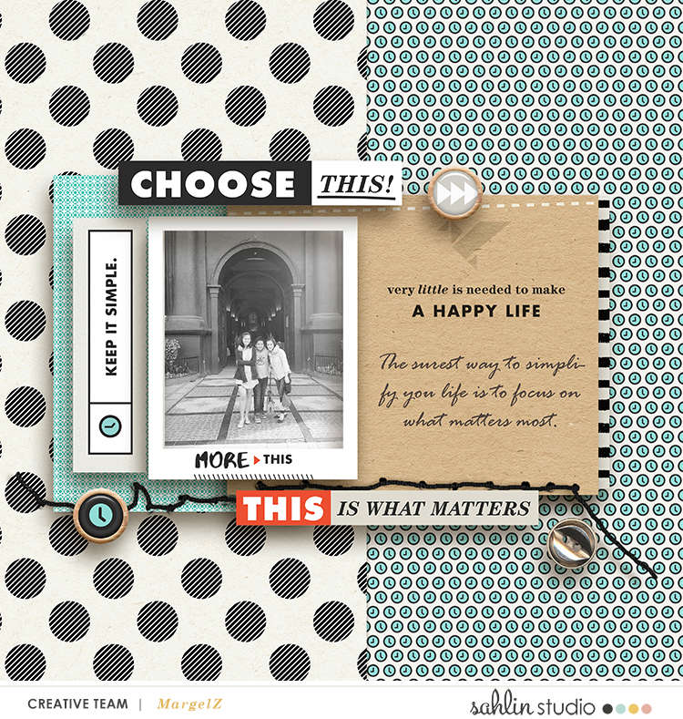 Choose This digital scrapbook page featuring Simplify by Sahlin Studio