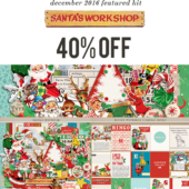 December '16 Featured Product: Santa's Workshop by Sahlin Studio