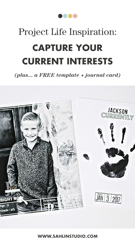 Capture Your Families CURRENT INTERESTS - Plus a FREE 3x4 Photo Template and Journal Card - Perfect for your Project Life album!