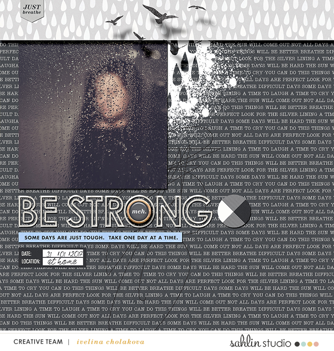 Be Strong digital scrapbooking page by Damayanti using Rough Times by Sahlin Studio