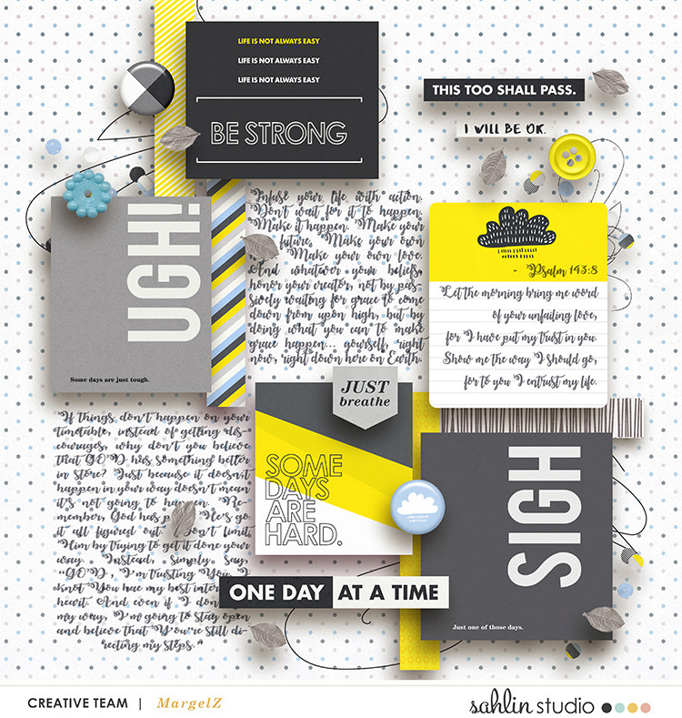 One Day At A Time digital scrapbooking page using Rough Times by Sahlin Studio