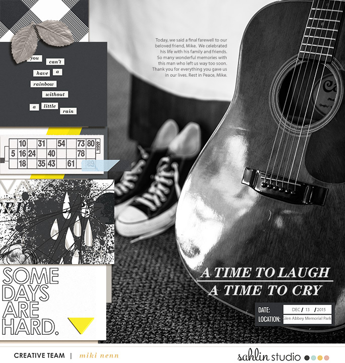 A Time To Laugh A Time To Cry digital scrapbooking page by mikinenn using Rough Times by Sahlin Studio