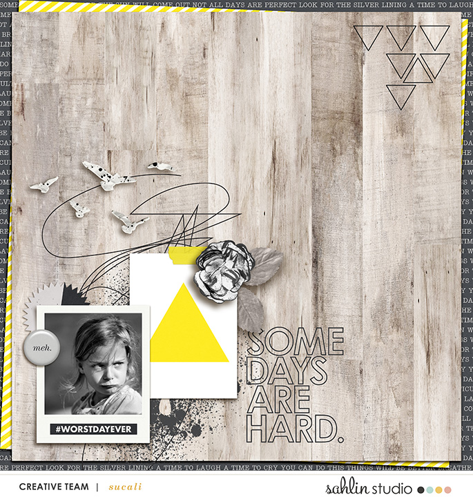 Some Days Are Hard digital scrapbooking page by sucali using Rough Times by Sahlin Studio
